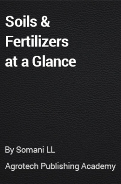 Soils and Fertilizers at a Glance
