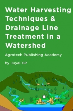 Water Harvesting Techniques and Drainage Line Treatment in a Watershed