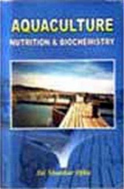 Aquaculture Nutrition and Biochemistry