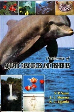 Dictionary of Aquatic Resources and Fisheries