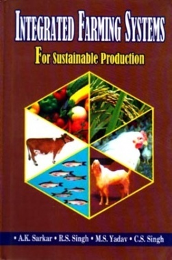 Integrated Farming Systems for Sustainable Production
