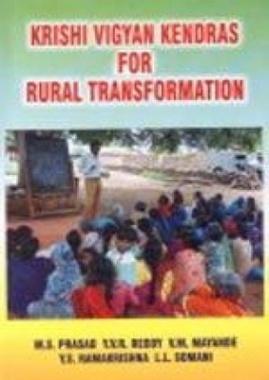 Krishi Vigyan Kendras for Rural Transformation