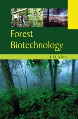 Forest Biotechnology By I. M. Khan