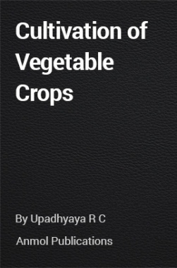 Cultivation of Vegetable Crops
