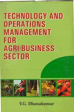 Technology and Operations Management for Agri Business Sector