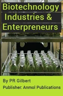 Biotechnology Industries and Enterpreneurs