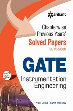 Chapterwise Previous Years' Solved Papers (2015-2000) GATE Instrumentation Engineering