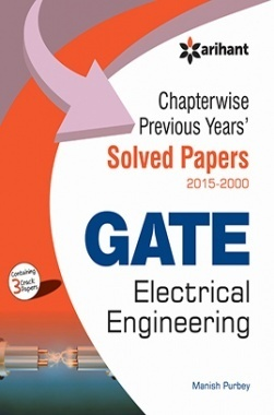 Chapterwise Previous Years' Solved Papers (2015-2000) GATE Electrical Engineering