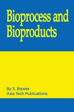 Bioprocesses and Bioproducts