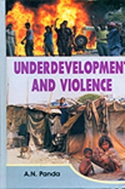 Underdevelopment And Violence