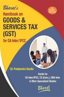 Handbook On Goods & Services Tax (GST) For CA Inter / IPCC