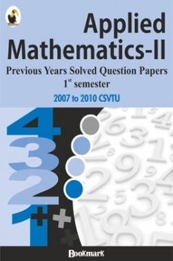 BookMark - Applied Mathematics-II- CSVTU - Previous Years Solved Question Papers