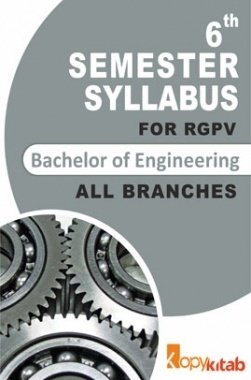 BE 6th Sem Syllabus of all Branches for RGPV