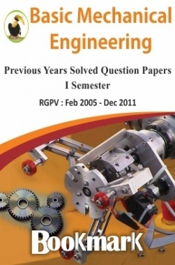 BookMark - Basic Mechanical Engineering - RGPV - Previous Year Solved Question Papers