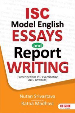 ISC Model English Essays & Report Writing