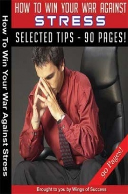 How To Win Your War Against Stress