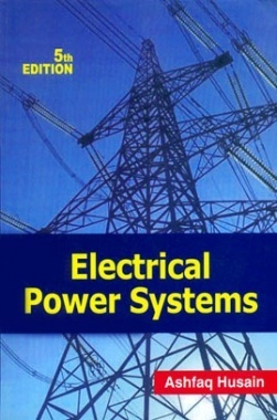 Electrical Power System eBook By Ashfaq Hussain