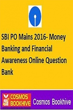SBI PO Mains 2016 (Money Banking And Financial Awareness) Online Question Bank
