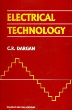 Electrical Technology eBook By C R Dargon