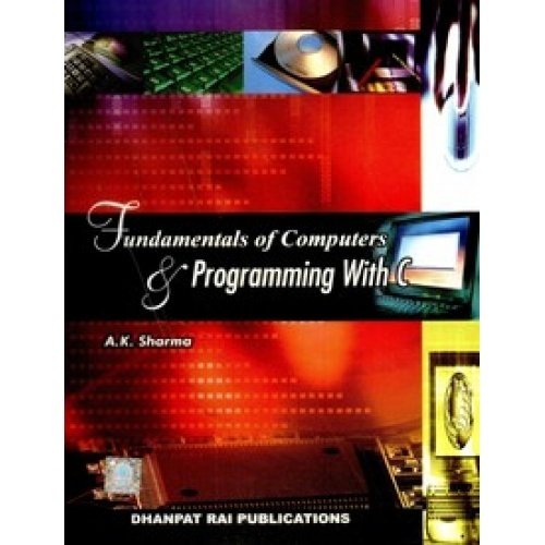 Fundamentals of computer and programming with c ebook by a k sharma fundamentals of computer and programming with c ebook by a k sharma fandeluxe Gallery