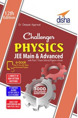 Challenger Physics for JEE Main & Advanced with past 5 years Solved Papers ebook (12th edition)