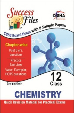 CBSE-Board Success Files Class 12 Chemistry with 8 Sample Papers 3rd Edition
