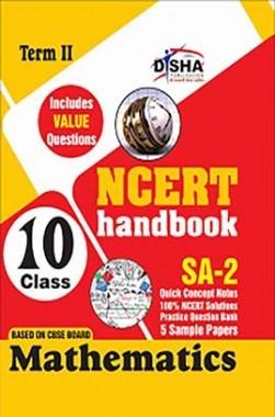 NCERT Handbook Term II Mathematics Class 10 (NCERT Solutions + FA Activities + SA Practice Questions & 5 Sample Papers)