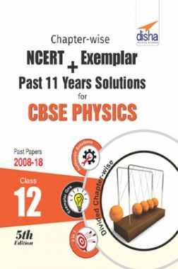 Chapterwise NCERT + Exemplar + Past 11 Years Solutions For CBSE Class - XII Physics