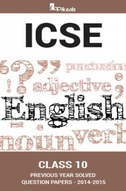 ICSE Previous Year Solved Question Papers For Class 10 English 2014-2015