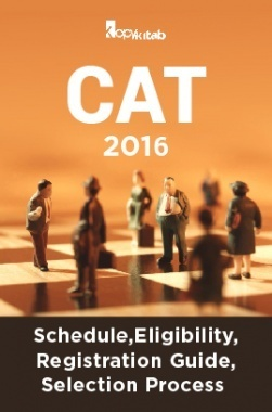 CAT 2016 Schedule Eligibility Registration Guide And Selection Process