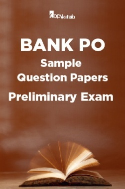 BANK PO Sample Question Papers For Preliminary Exam