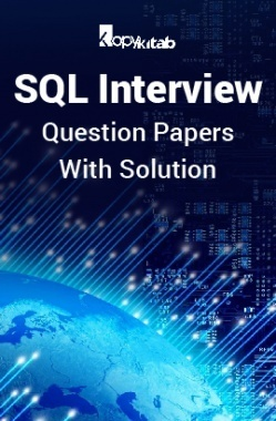 SQL Interview Question Papers With Solution