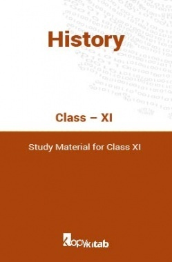 History Study Material For Class XI
