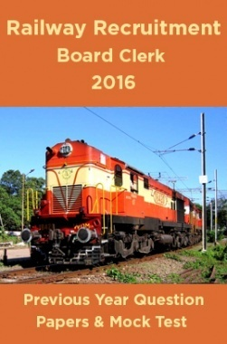 Railway Recruitment Board Clerk 2016 Previous Year Question Papers And Mock Test