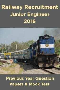 Railway Recruitment Board Junior Engineer 2016 Previous Year Question Papers And Mock Test