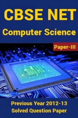 CBSE NET Previous Year 2012-13 Solved Question Paper Computer-Science Paper-III(June-Dec)