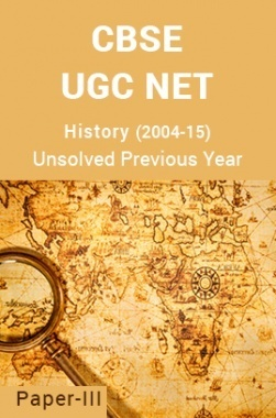 CBSE UGC NET Unsolved Previous Year Question Papers History Paper-III (2004-15)