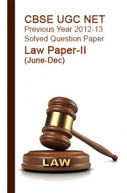 CBSE UGC NET Previous Year 2012-13 Solved Question Paper Law Paper-II(June-Dec)