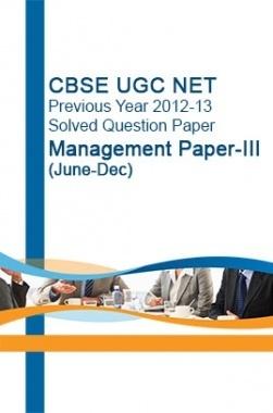 CBSE UGC NET Previous Year 2012-13 Solved Question Paper Management Paper-III(June-Dec)
