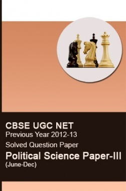 CBSE UGC NET Previous Year 2012-13 Solved Question Paper Political Science Paper-III(June-Dec)