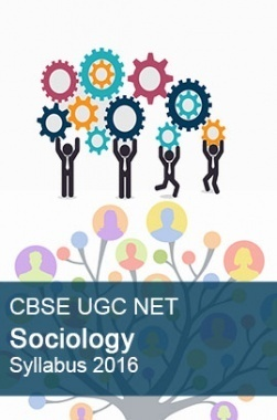 CBSE UGC NET Sociology Syllabus 2016