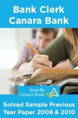 Bank Clerk Canara Bank Solved Sample Previous Year Paper 2008 & 2010