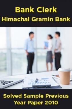 Bank Clerk Himachal Gramin Bank Solved Sample Previous Year Paper 2010