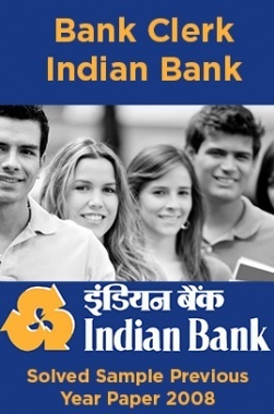 Bank Clerk Indian Bank Solved Sample Previous Year Paper 2008