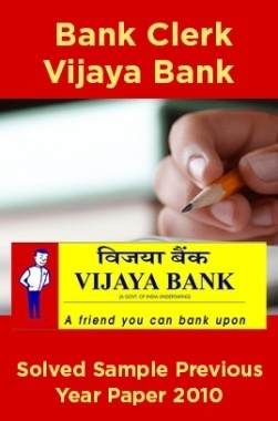 Bank Clerk Vijaya Bank Solved Sample Previous Year Paper 2010