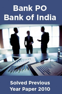 Bank PO Bank of India Solved Previous Year Paper 2010