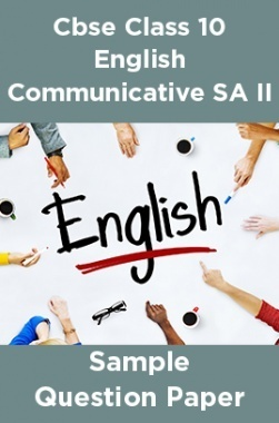 CBSE Class 10 English Communicative SA II Sample Question Paper