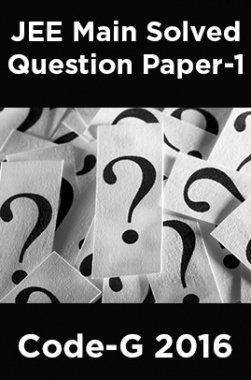 JEE Main Solved Question Paper-1 Code-G 2016