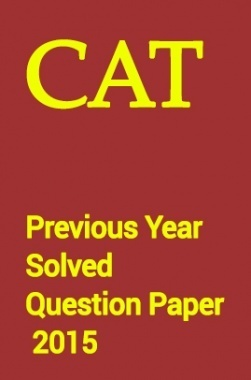 CAT Previous Year Solved Question Paper  2015