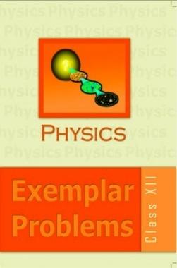 NCERT Exemplar Problems Class XII Physics